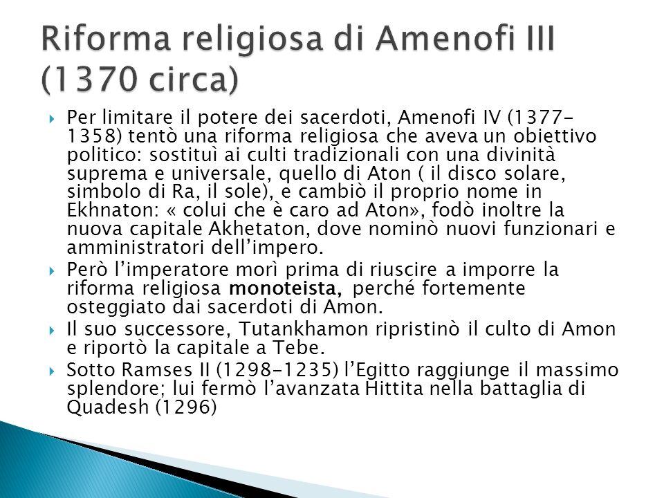 Riforma religiosa di Amenofi III (1370 circa)
