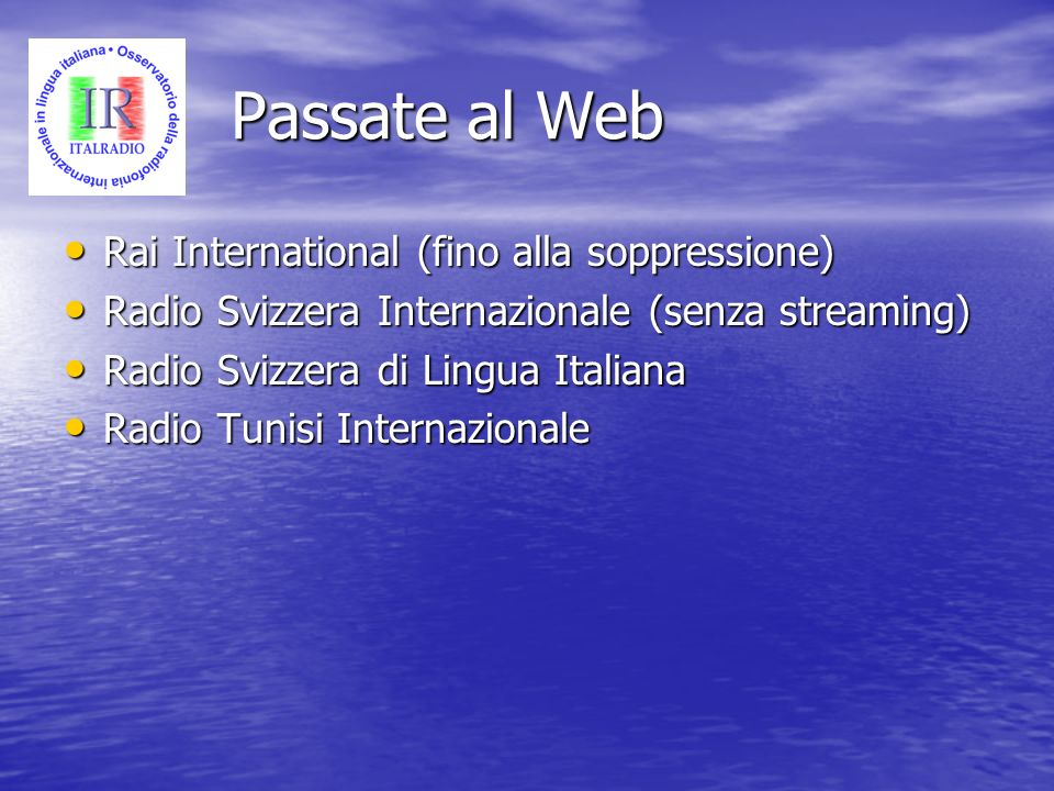 Passate al Web Rai International (fino alla soppressione)