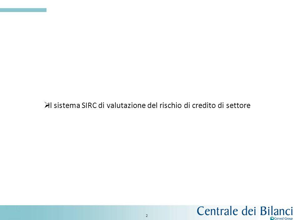 Il sistema SIRC di valutazione del rischio di credito di settore