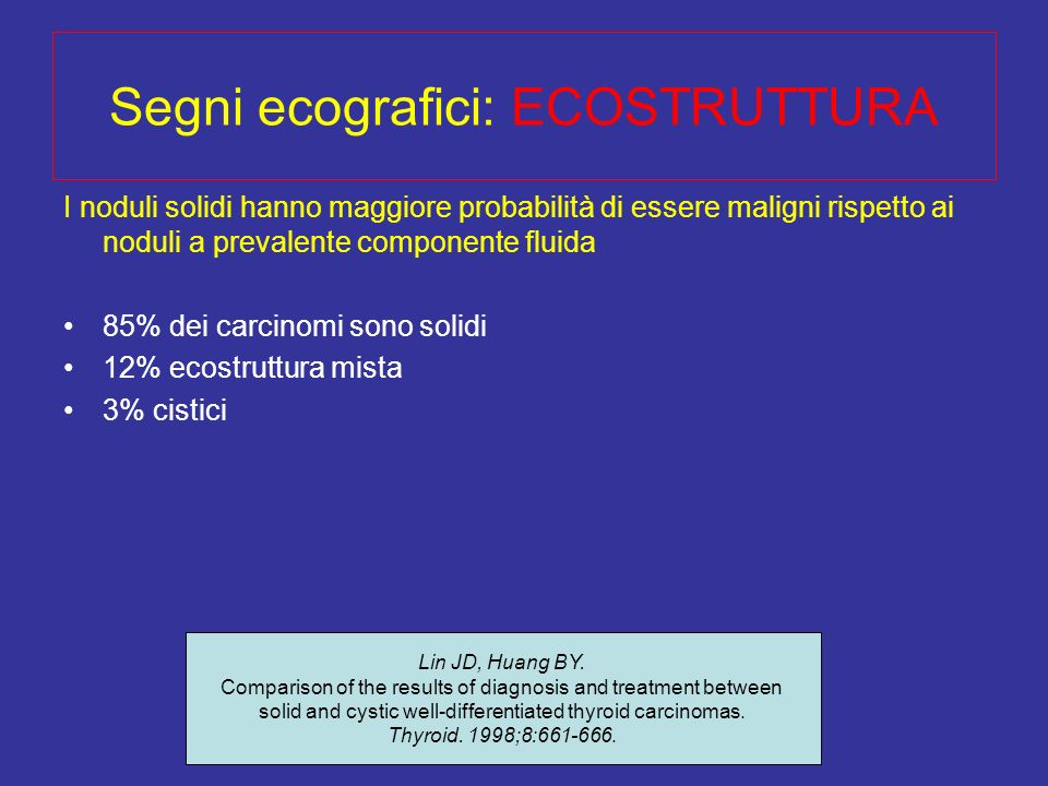 Segni ecografici: ECOSTRUTTURA