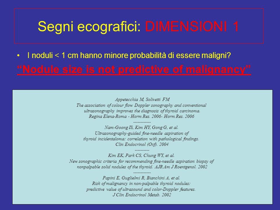 Segni ecografici: DIMENSIONI 1