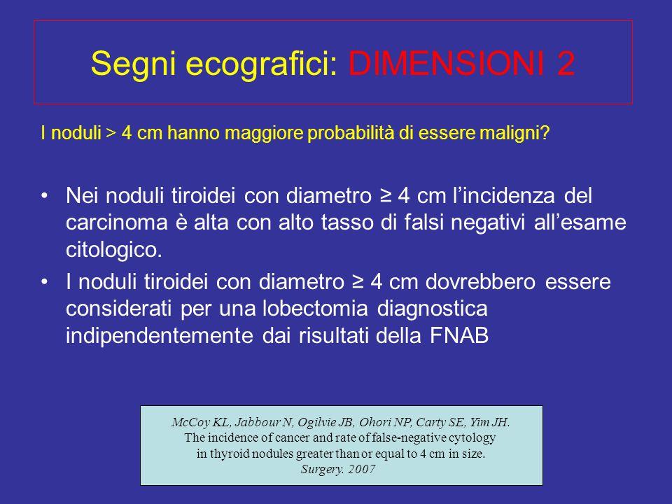 Segni ecografici: DIMENSIONI 2