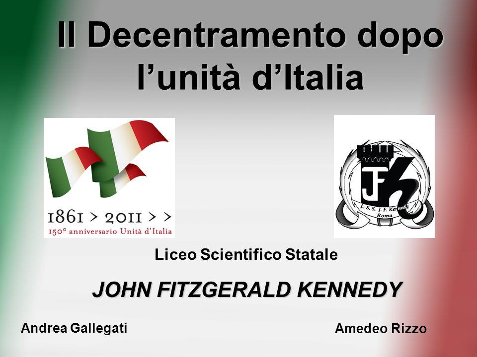 Il Decentramento dopo l'unità d'Italia