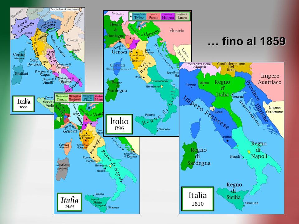 … fino al 1859Dal crollo dell'Impero romano l'Italia è continuamente stata divisa in vari Regni e Ducati e controllata da potenze straniere.