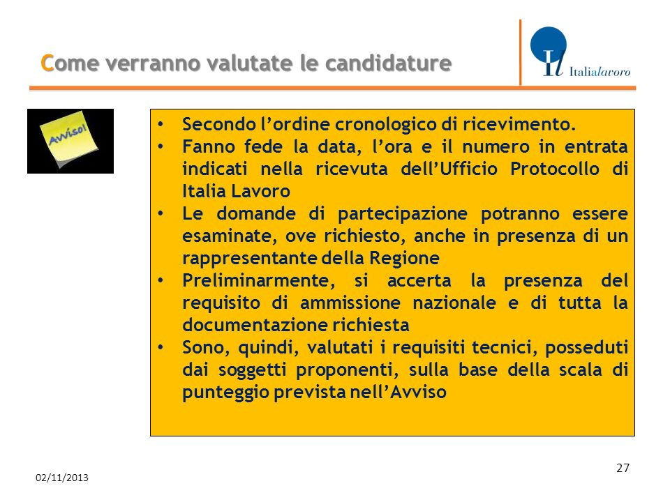 Come verranno valutate le candidature