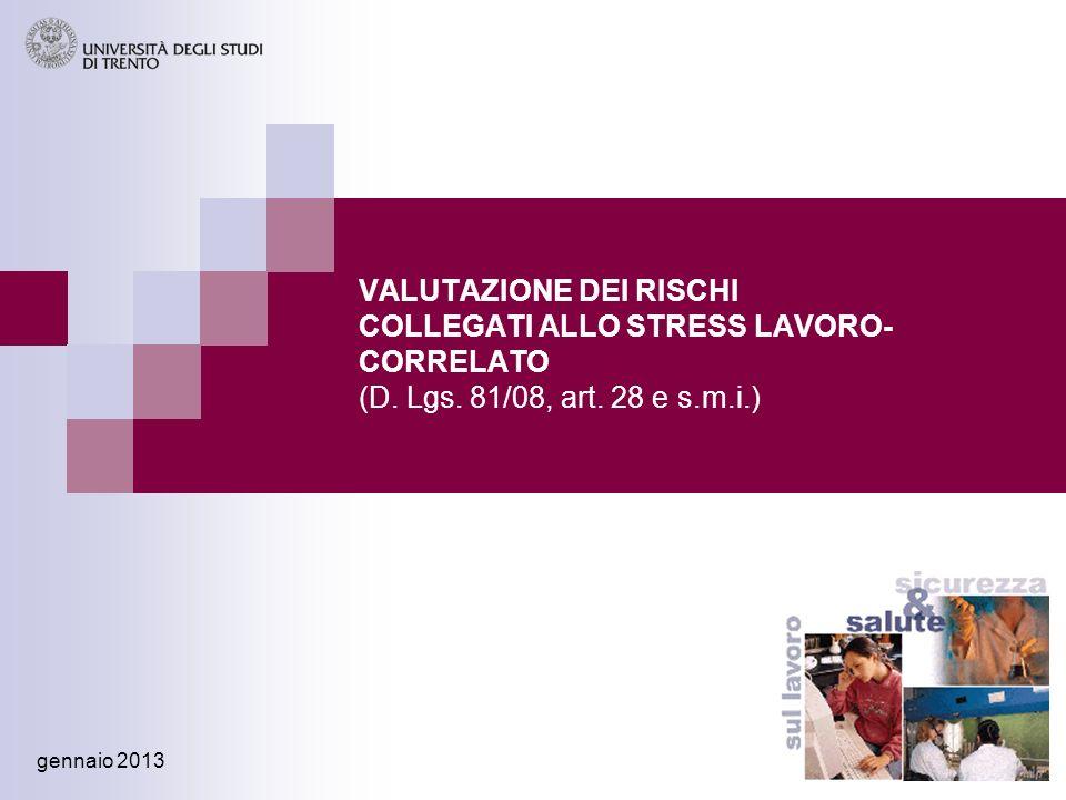 VALUTAZIONE DEI RISCHI COLLEGATI ALLO STRESS LAVORO-CORRELATO (D. Lgs