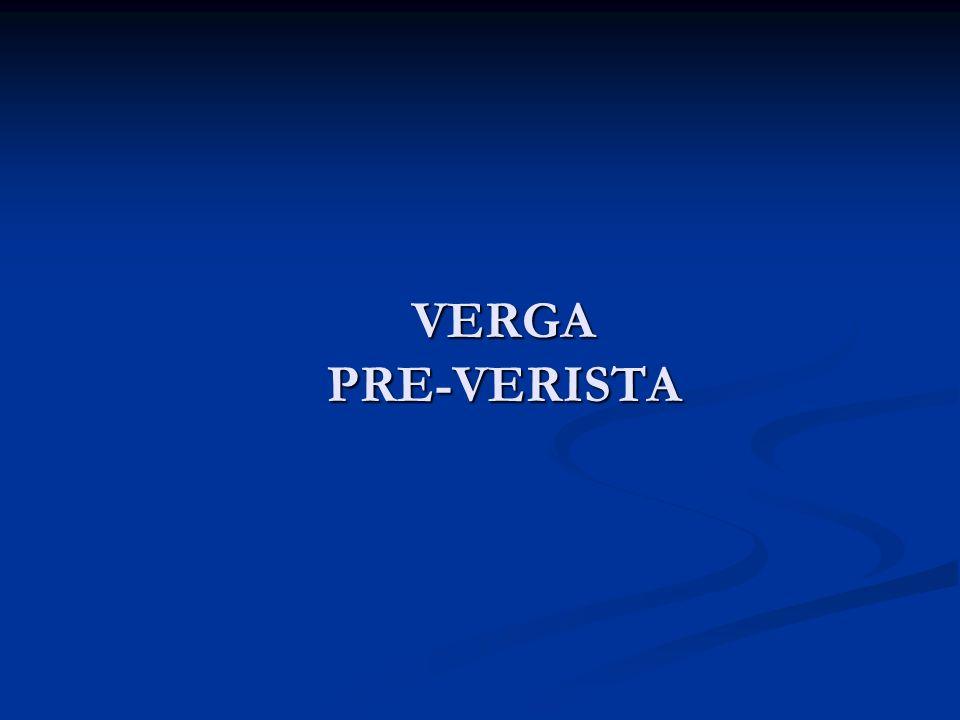 VERGA PRE-VERISTA