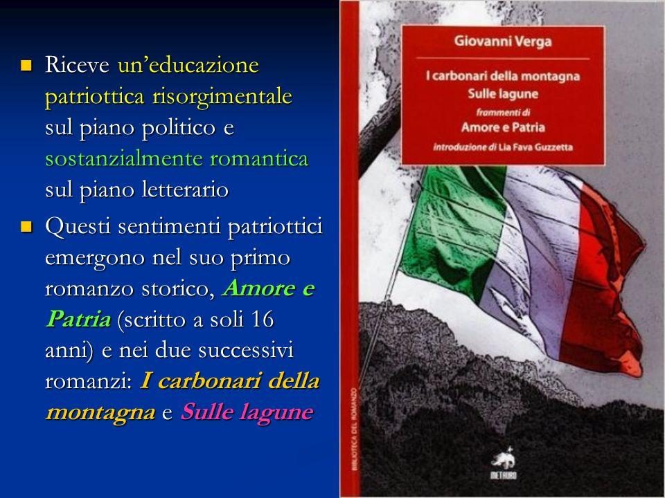 Riceve un'educazione patriottica risorgimentale sul piano politico e sostanzialmente romantica sul piano letterario