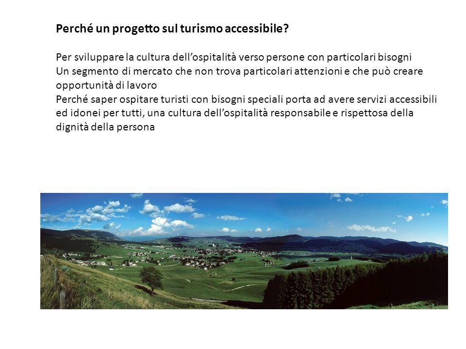 Perché un progetto sul turismo accessibile