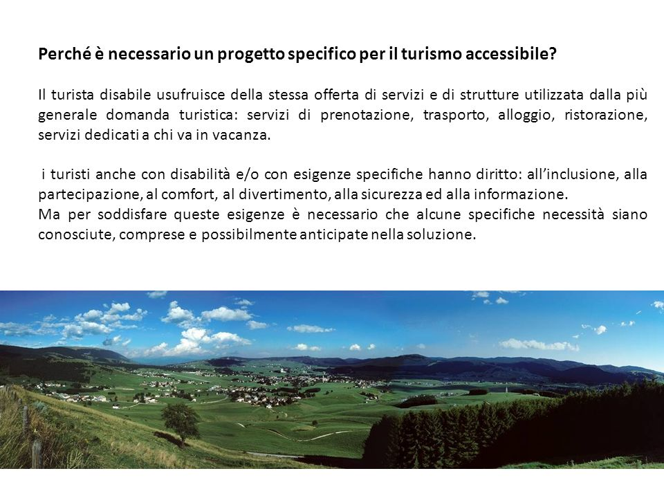 Perché è necessario un progetto specifico per il turismo accessibile