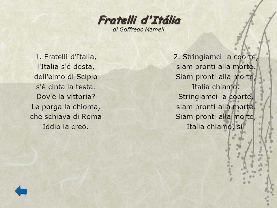 Fratelli d Itália di Goffredo Mameli