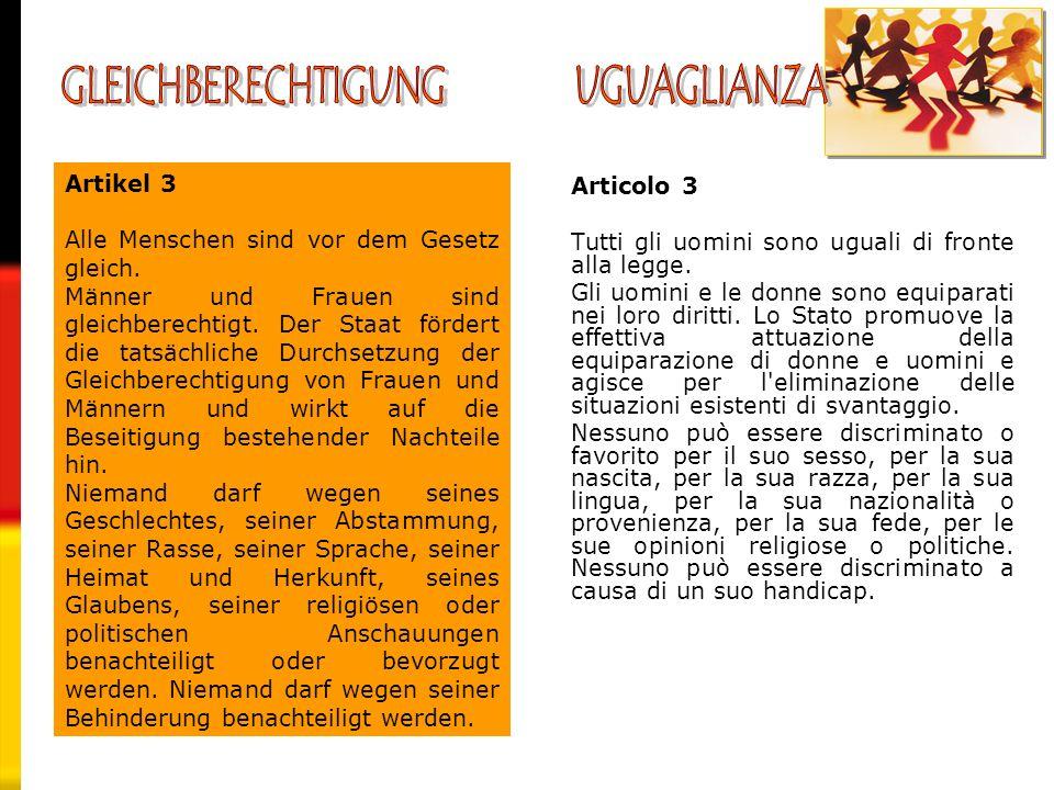 GLEICHBERECHTIGUNG UGUAGLIANZA Artikel 3 Articolo 3