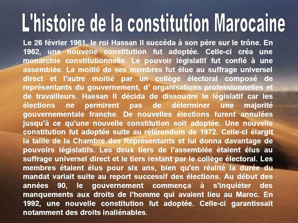 L histoire de la constitution Marocaine
