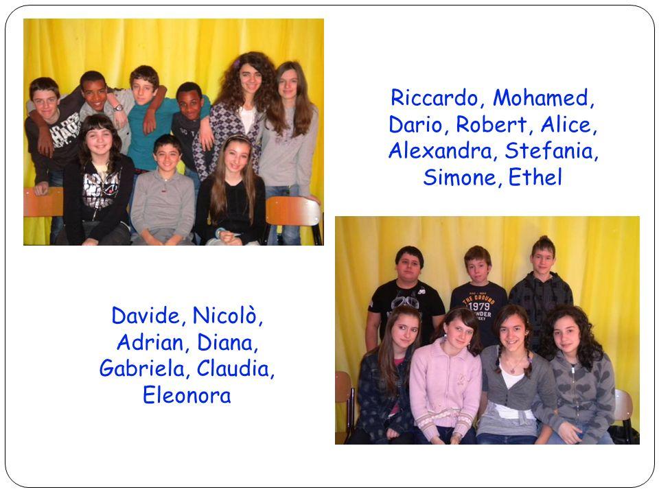 Davide, Nicolò, Adrian, Diana, Gabriela, Claudia, Eleonora
