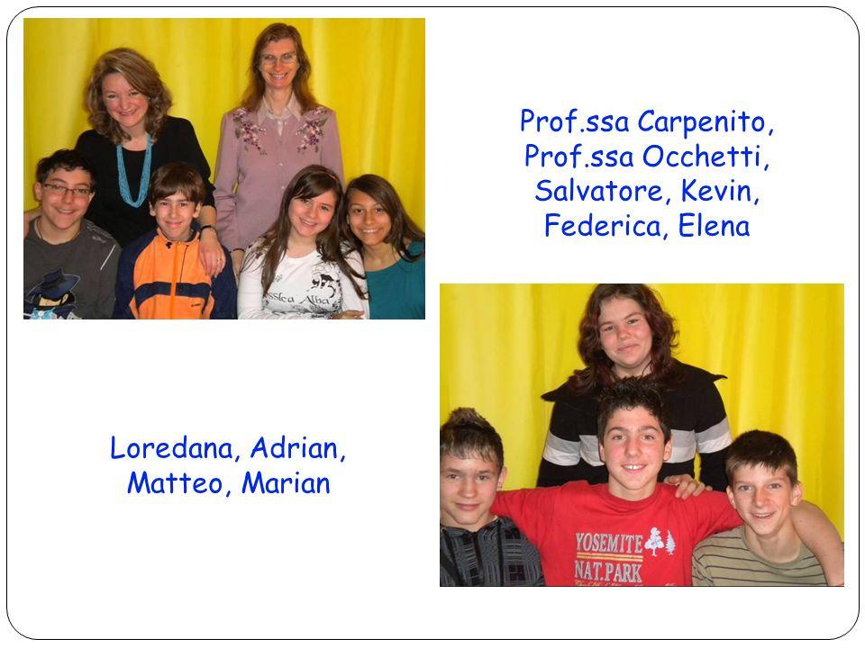 Loredana, Adrian, Matteo, Marian