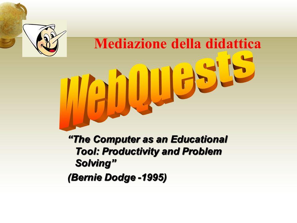 WebQuests 0 Mediazione della didattica