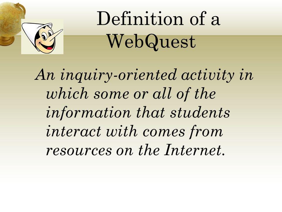 Definition of a WebQuest