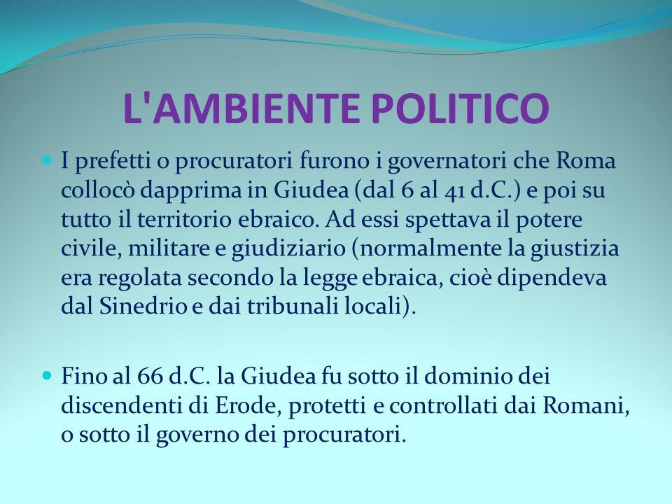 L AMBIENTE POLITICO