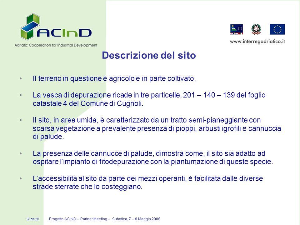 Descrizione del sitoIl terreno in questione è agricolo e in parte coltivato.