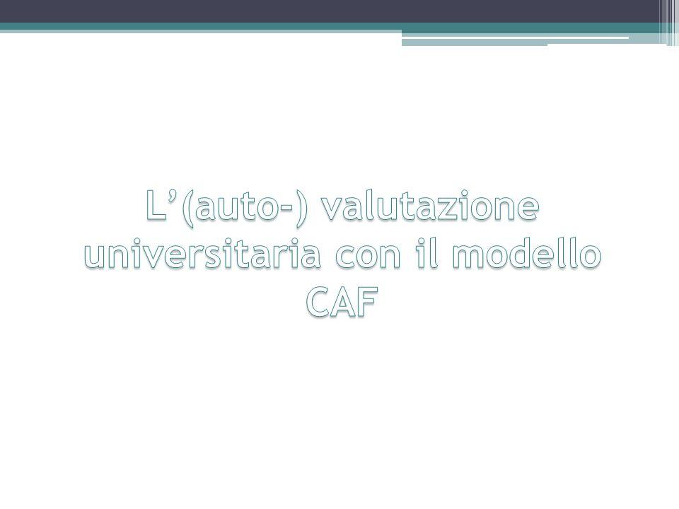 L'(auto-) valutazione universitaria con il modello CAF