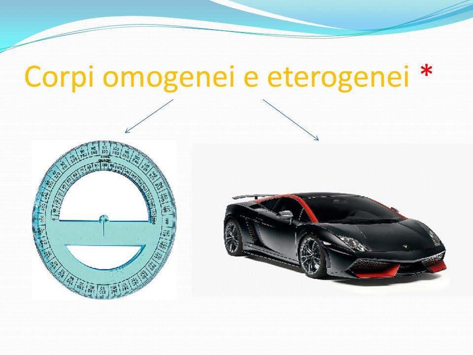 Corpi omogenei e eterogenei *