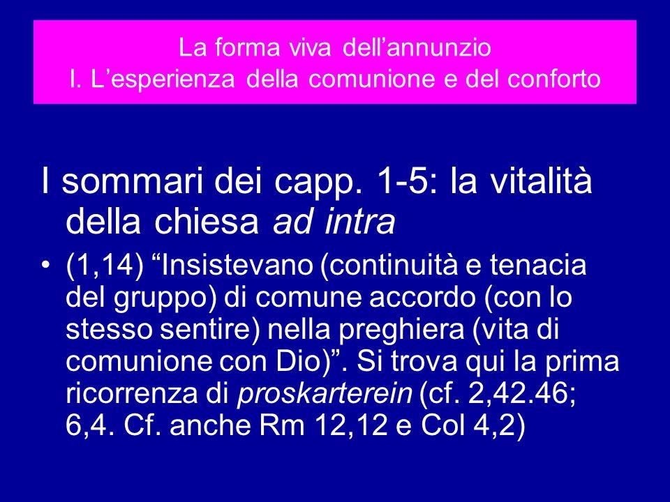 I sommari dei capp. 1-5: la vitalità della chiesa ad intra