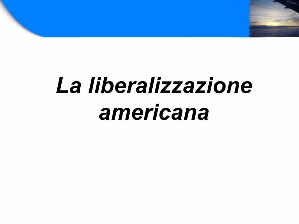 La liberalizzazione americana