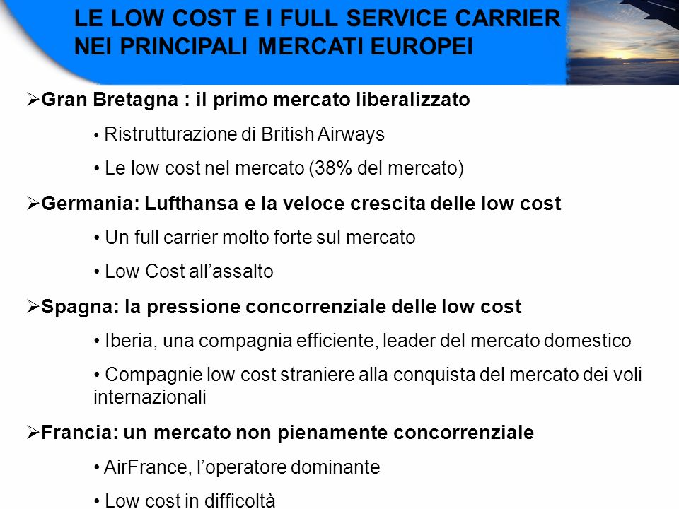 LE LOW COST E I FULL SERVICE CARRIER NEI PRINCIPALI MERCATI EUROPEI