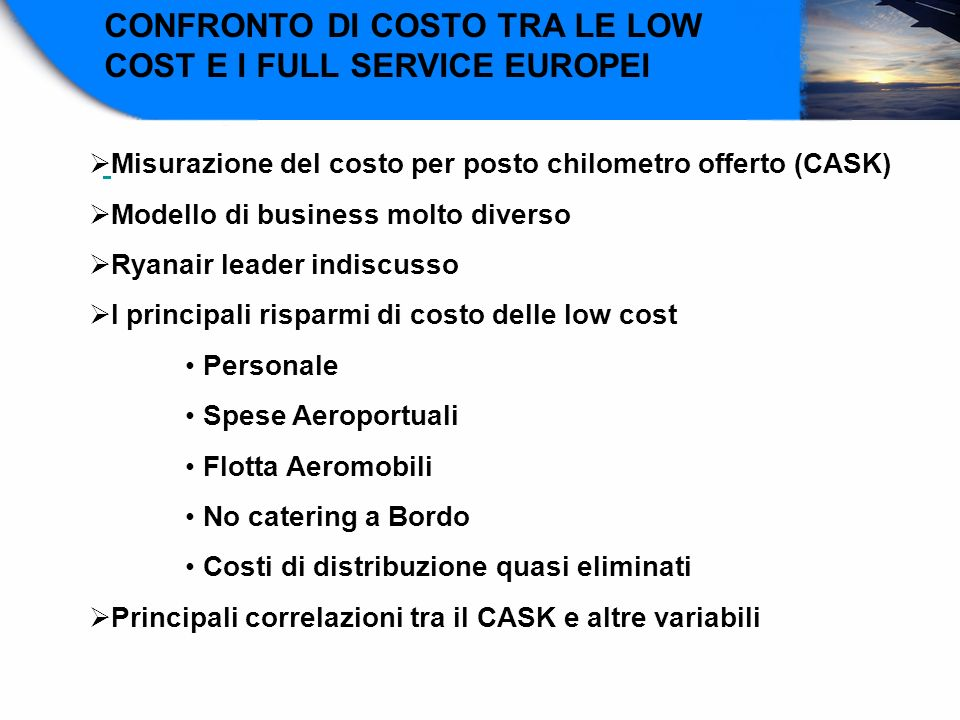 CONFRONTO DI COSTO TRA LE LOW COST E I FULL SERVICE EUROPEI