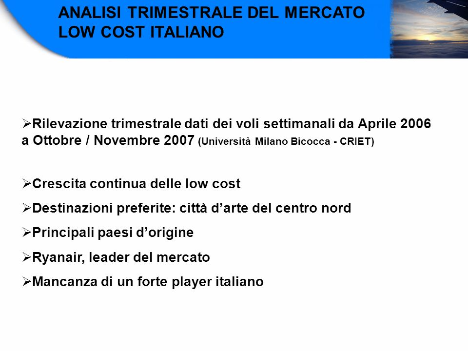 ANALISI TRIMESTRALE DEL MERCATO LOW COST ITALIANO