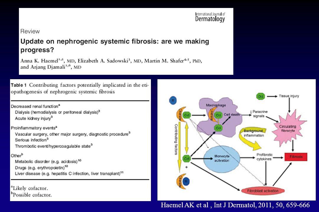 Haemel AK et al , Int J Dermatol, 2011, 50, 659-666