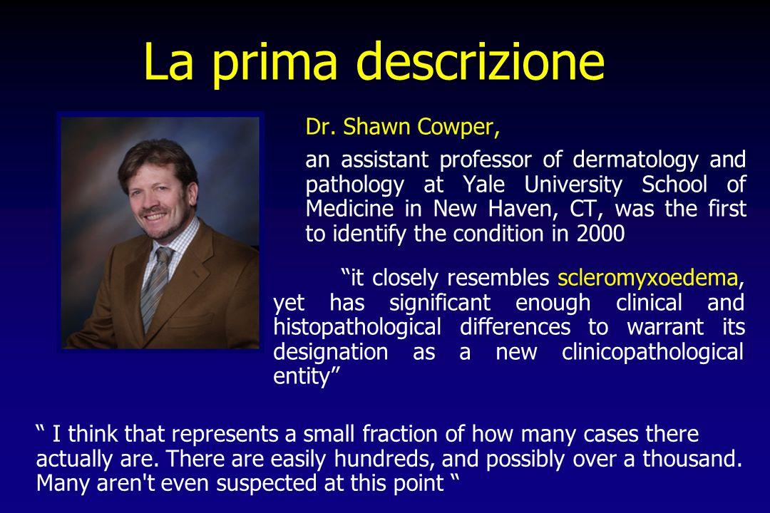 La prima descrizione Dr. Shawn Cowper,