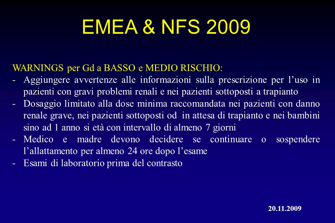 EMEA & NFS 2009 WARNINGS per Gd a BASSO e MEDIO RISCHIO: