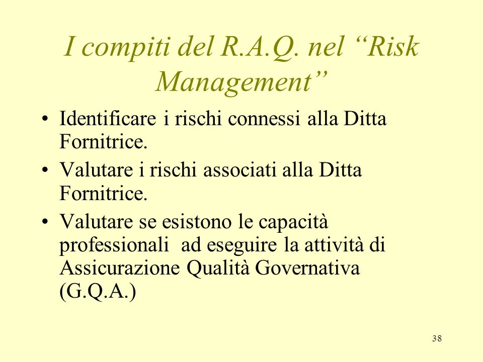 I compiti del R.A.Q. nel Risk Management