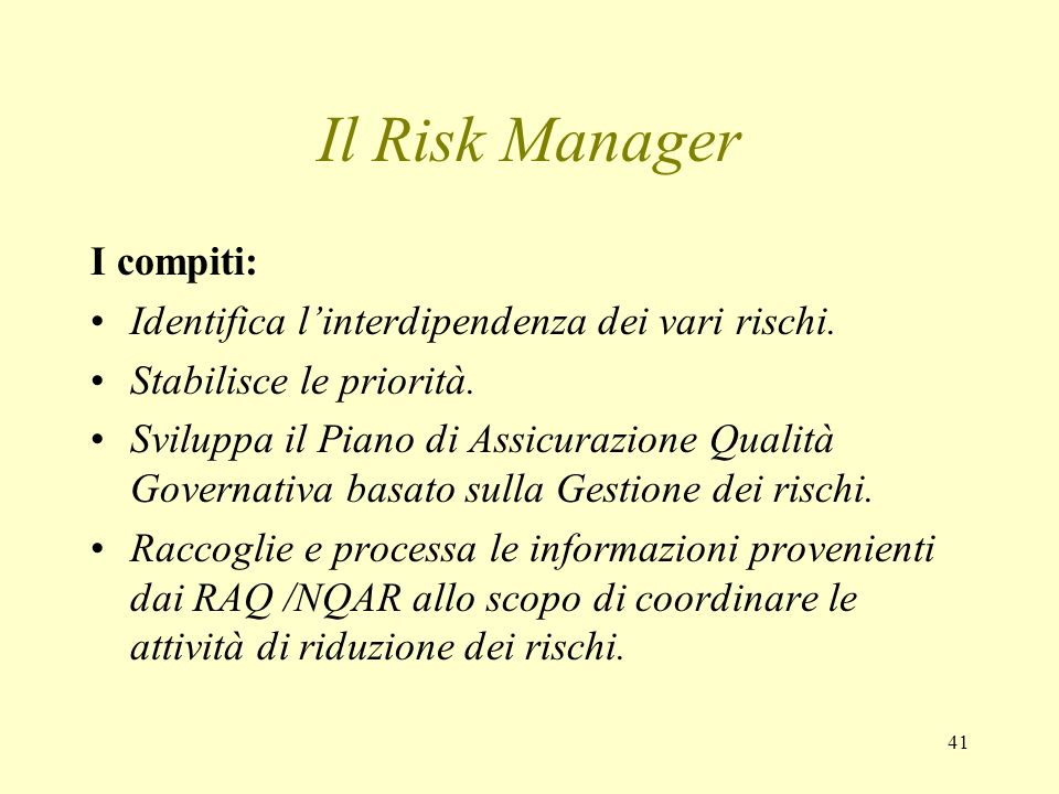 Il Risk Manager I compiti: