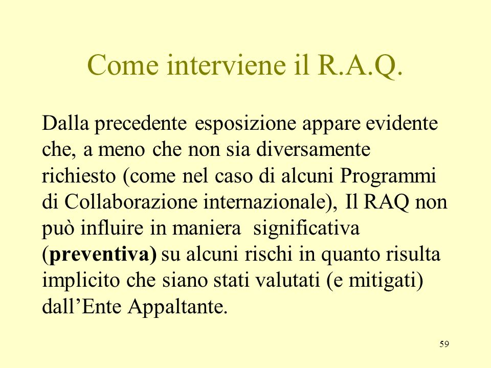 Come interviene il R.A.Q.