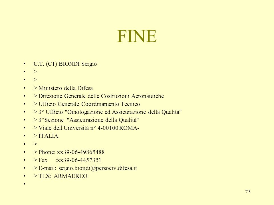 FINE C.T. (C1) BIONDI Sergio > > Ministero della Difesa