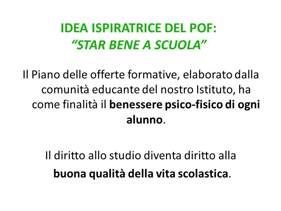 IDEA ISPIRATRICE DEL POF: STAR BENE A SCUOLA