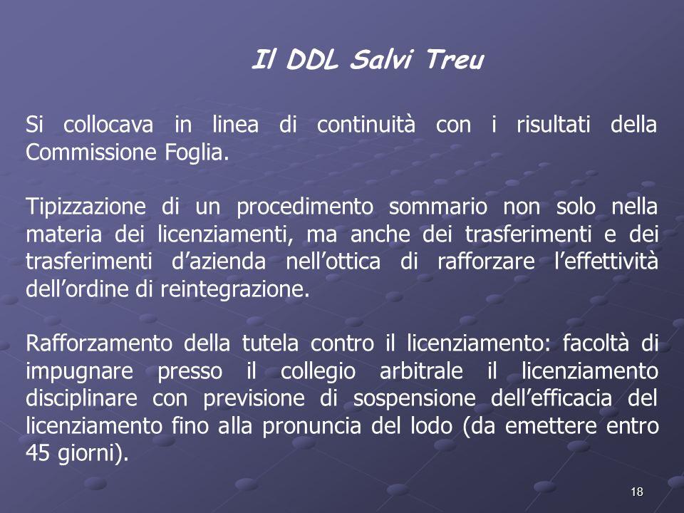 Il DDL Salvi Treu Si collocava in linea di continuità con i risultati della Commissione Foglia.