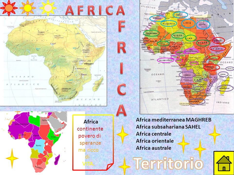 F R I C A Territorio A F R I C A Africa mediterranea MAGHREB