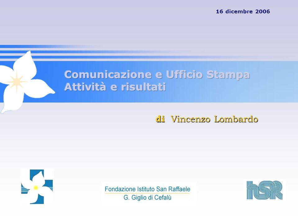 Comunicazione e Ufficio Stampa Attività e risultati
