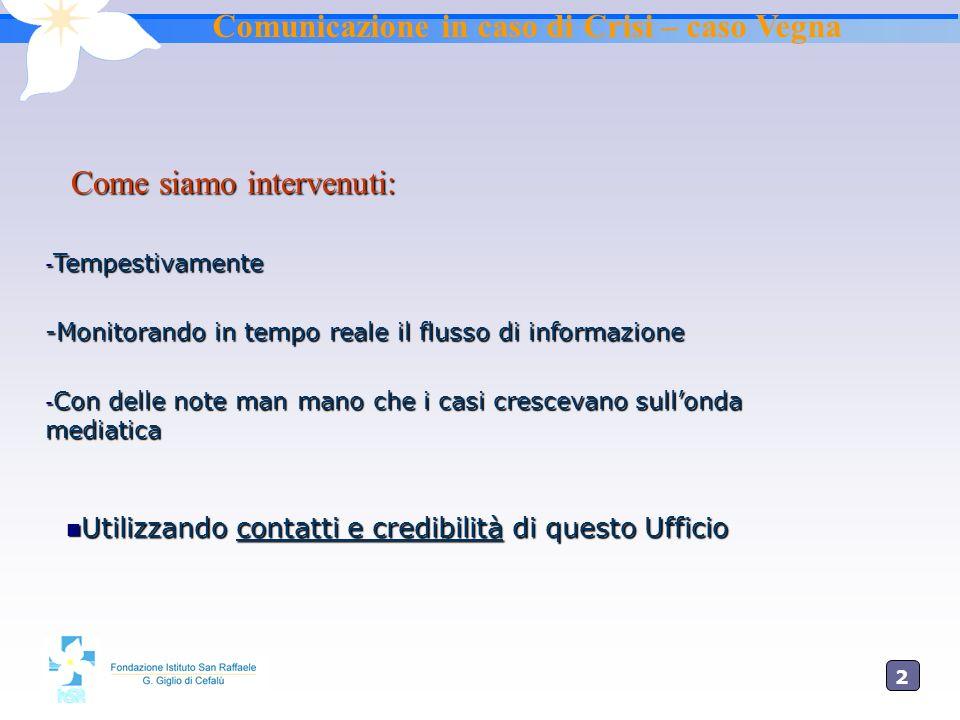 Comunicazione in caso di Crisi – caso Vegna