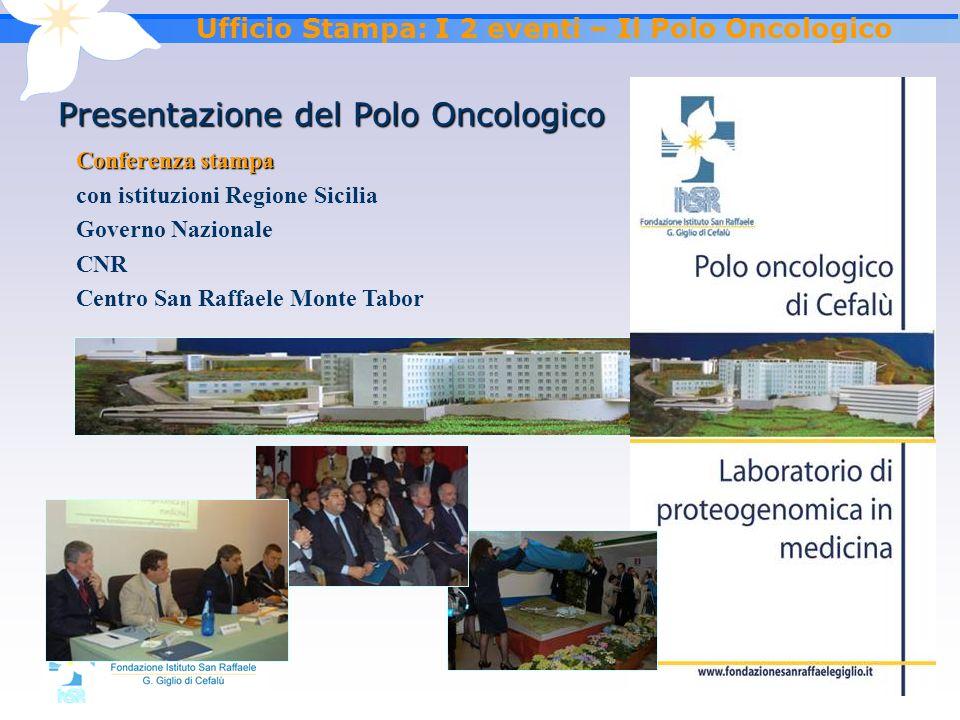 Ufficio Stampa: I 2 eventi – Il Polo Oncologico