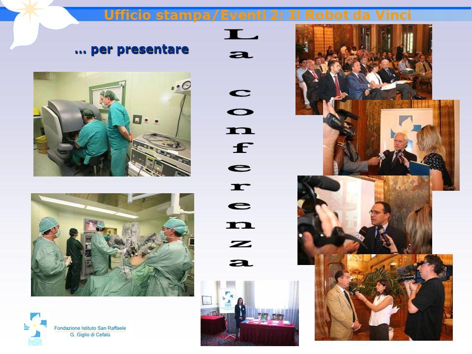 Ufficio stampa/Eventi 2: Il Robot da Vinci