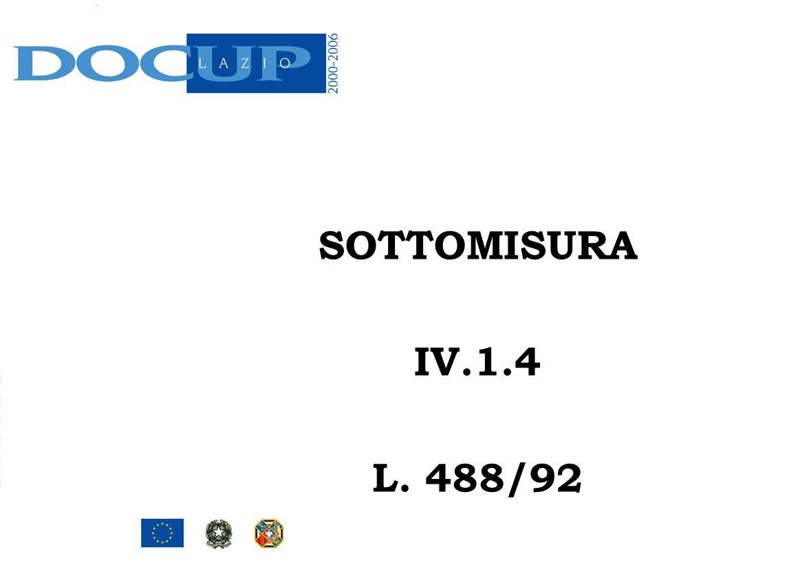 SOTTOMISURA IV.1.4 L. 488/92