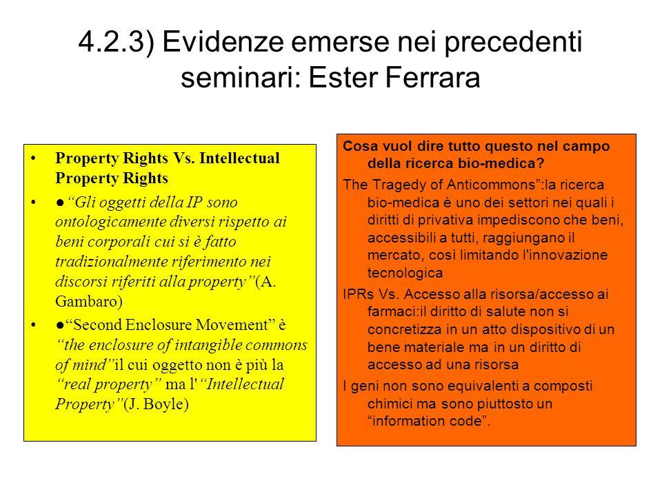 4.2.3) Evidenze emerse nei precedenti seminari: Ester Ferrara