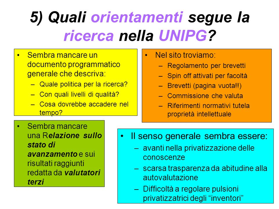 5) Quali orientamenti segue la ricerca nella UNIPG