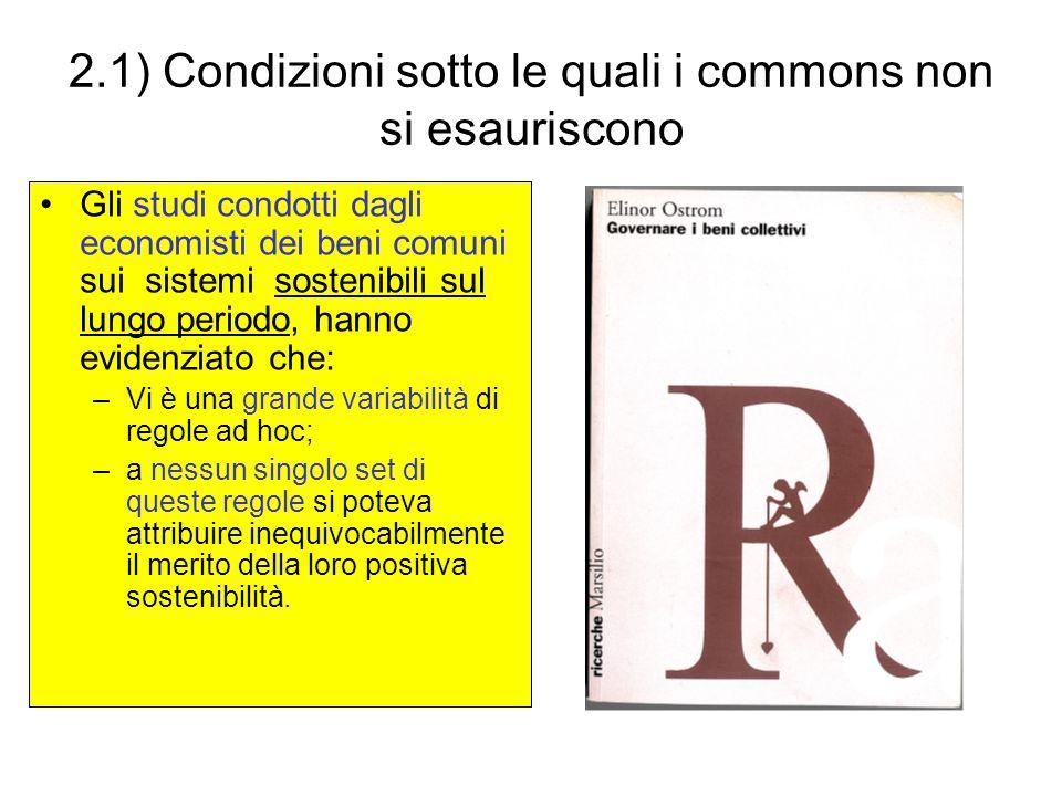 2.1) Condizioni sotto le quali i commons non si esauriscono