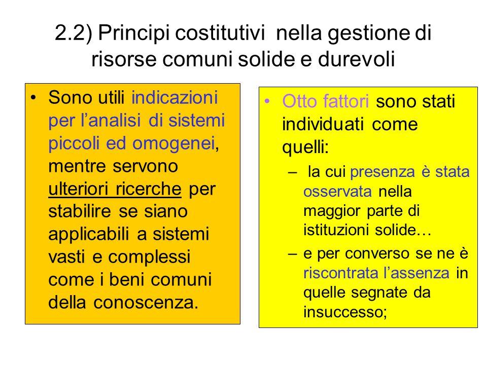 2.2) Principi costitutivi nella gestione di risorse comuni solide e durevoli