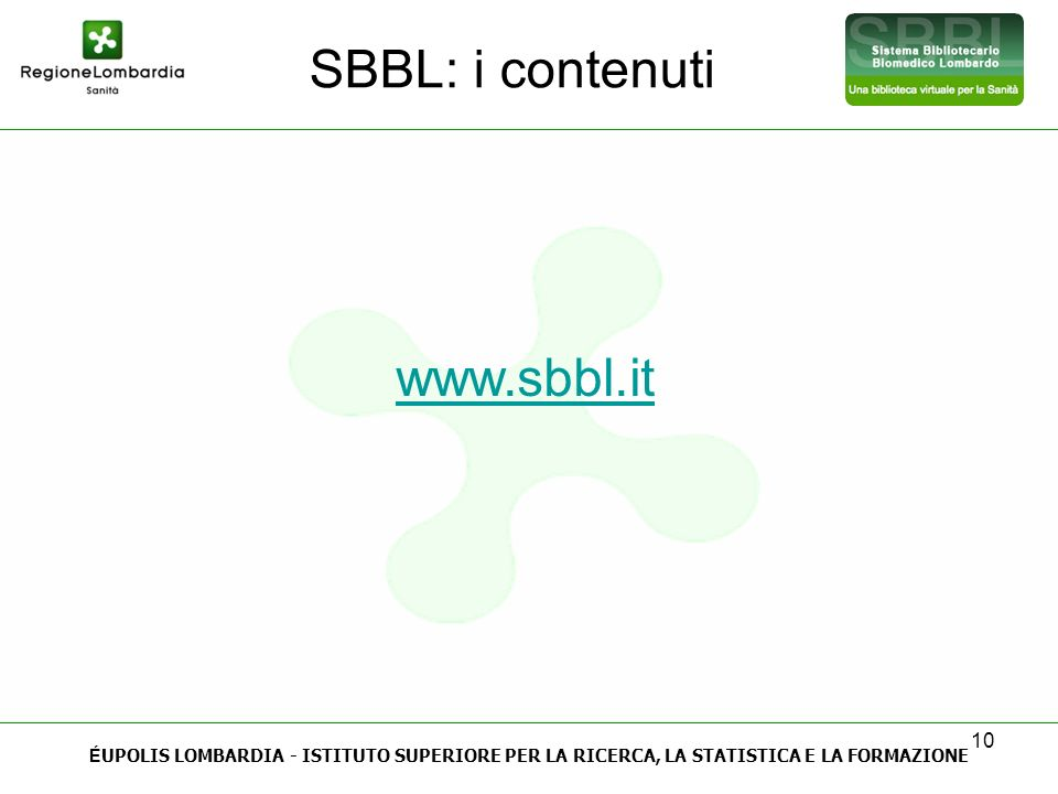 SBBL: i contenuti www.sbbl.it 10